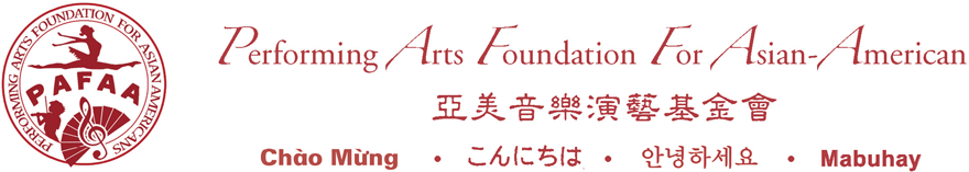 Performing Arts Foundation for Asian-Americans (PAFAA)